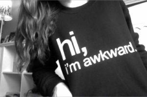 awkwardd